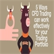 5 ways CFDs Can Work Effectively for Your Trading Portfolio