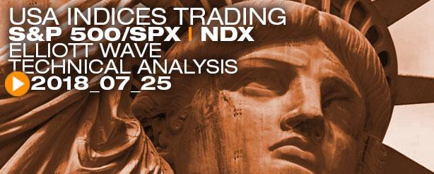 SP500 (SPX) NASDAQ (NDX) Elliott Wave Analysis News 25 July 2018