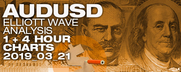 AUDUSD Forex Elliott Wave  1 - 4 hr  21 March 2019
