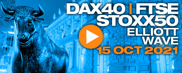 DAX 40 Index, FTSE 100 & STOXX 50 Elliott Wave Analysis 15 Oct. 2021