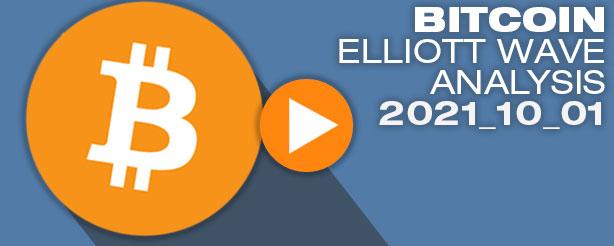 Bitcoin Technical Analysis Elliott Wave 1 Oct 2021