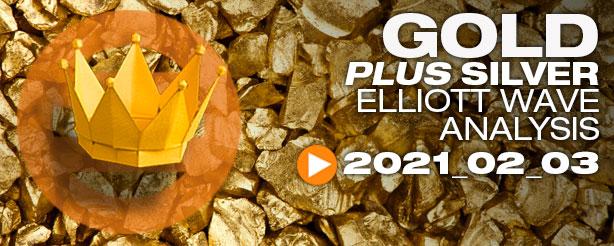 Gold & Silver Technical Analysis Elliott Wave 3 February 2021