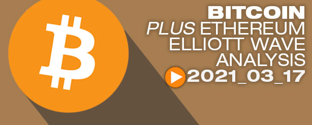 Bitcoin BTC Ethereum ETHUSD crypto index Technical Analysis Elliott Wave Trading 17 March