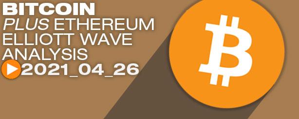 Bitcoin Elliott Wave Analysis, 26 April