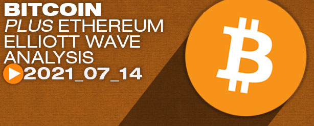 Bitcoin and Ethereum Technical Analysis Elliott Wave, 14 July 2021